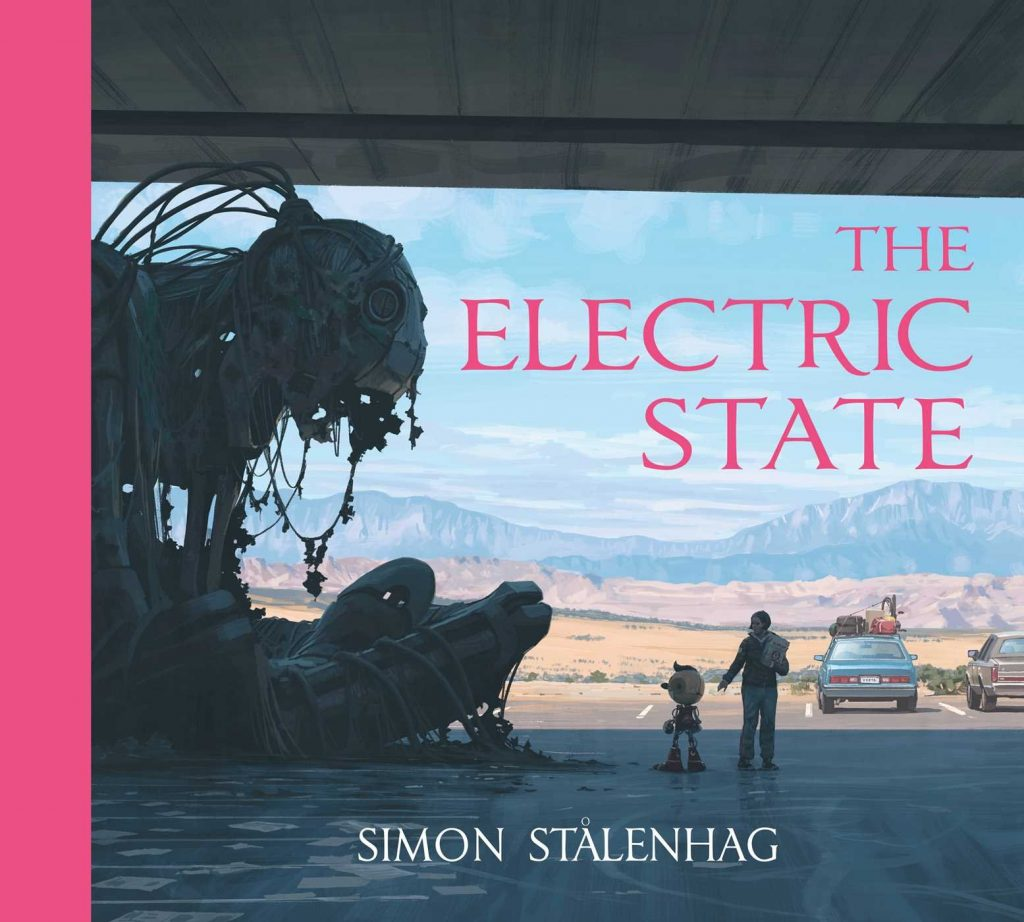 L'Artbook uscito nel 2019 di Simon Stålenhag, The Elecrtic State