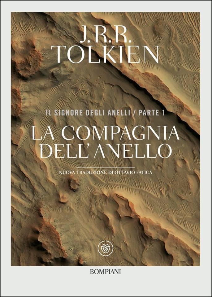La nuova copertina de La compagnia dell'anello, con la traduzione di Fatica