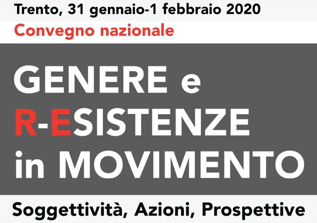 Il titolo del convegno Genere e R-Esistenze in Movimento