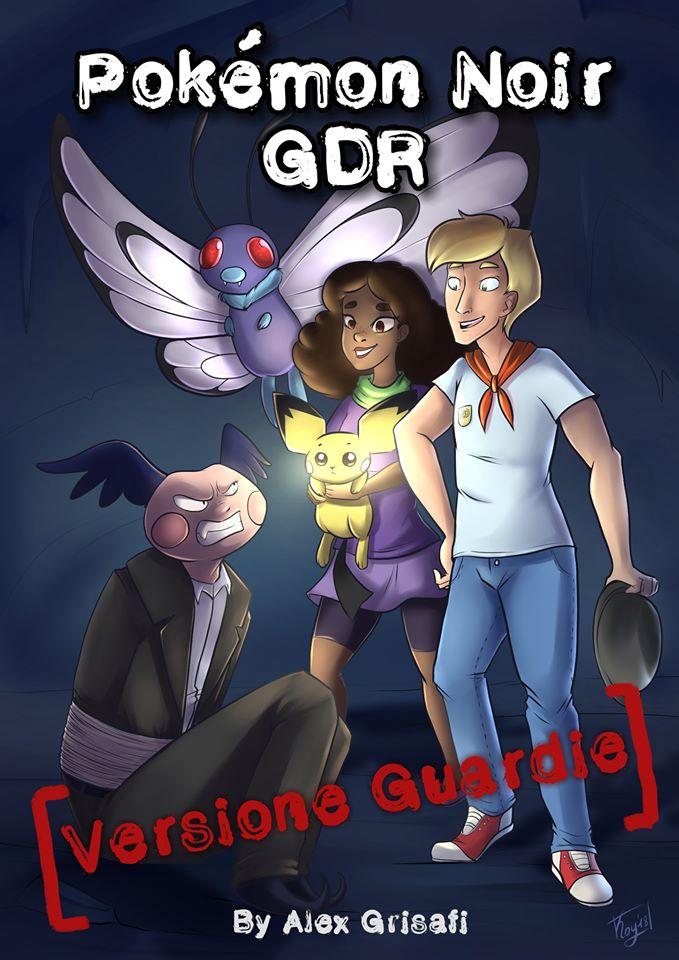 La copertina di una delle due versioni di Pokémon Noir: Guardie!