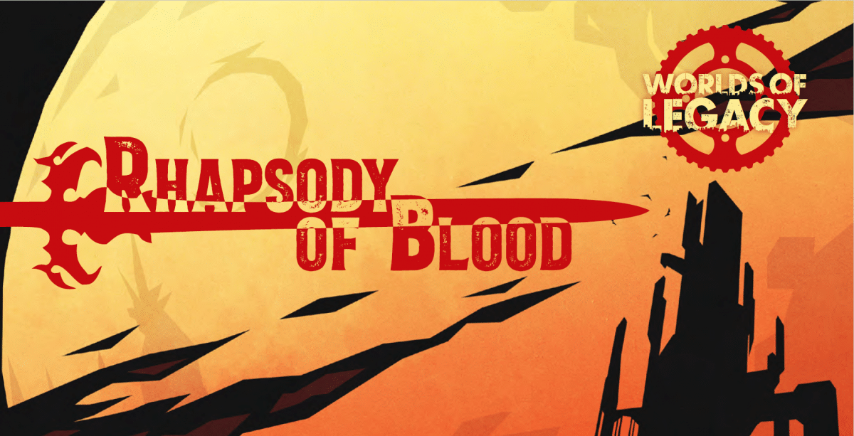Legacy: Rhapsody of Blood