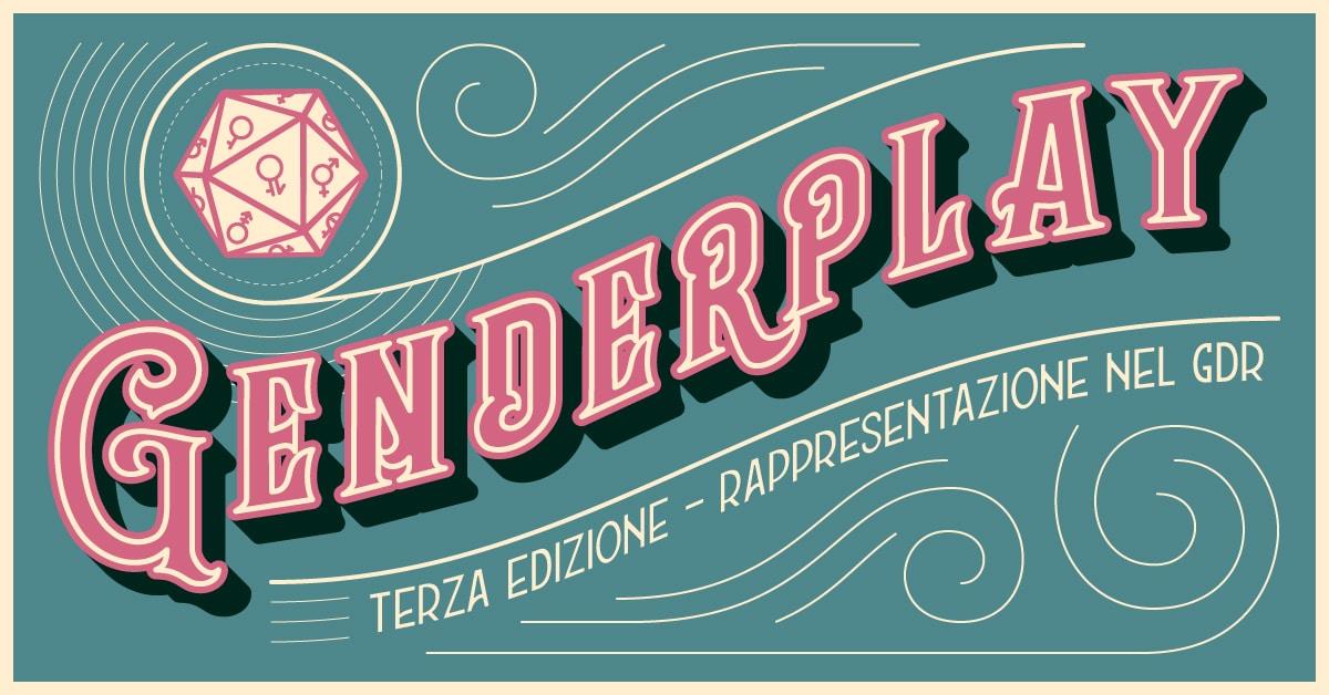 Genderplay 3.0: Rappresentazione nel GdR