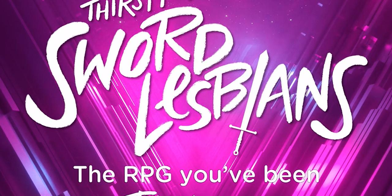 Thirsty Sword Lesbians: un'occhiata al gioco e al Kickstarter