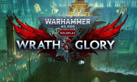 Wrath & Glory: la mia esperienza con Warhammer 40.000