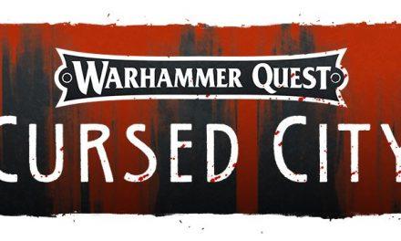 Warhammer Quest – Cursed City