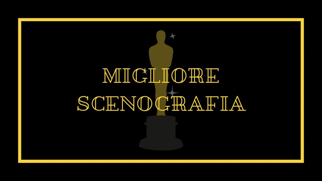 Oscar 2021 migliore scenografia