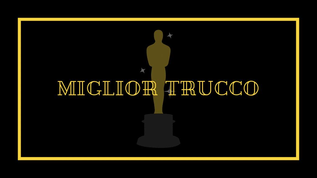 Oscar 2021 miglior trucco