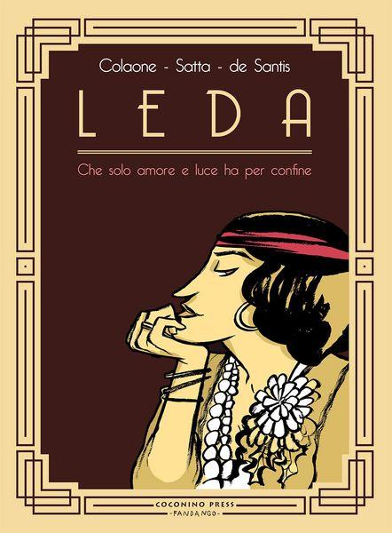 I grafismi di Colaone emergono fin dalla copertina di Leda, opera carica e densa come la vita della protagonista. Le opere di Colaone sono in mostra a Revolutionary Girls