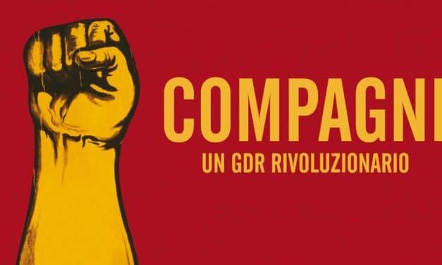 Compagni – Come giocare la rivoluzione!