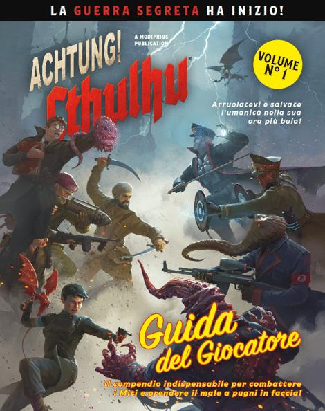 La copertina della Guida del Giocatore di ACHTUNG! Cthulhu, presentato a Need June