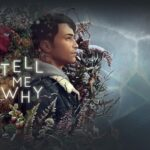 Tell Me Why: Recensione